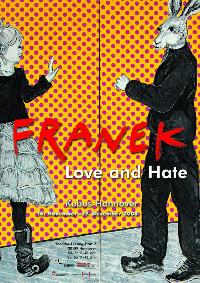 Plakat: LOVE and HATE, Kubus und Galerie vom Zufall und vom Glück Hannover