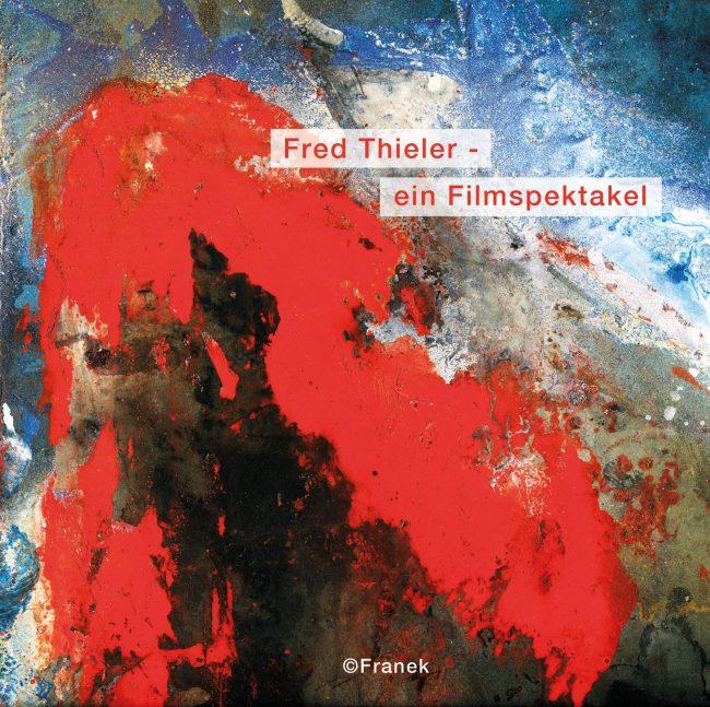 Cover DVD, Fred Thieler - Ein Filmspektakel
