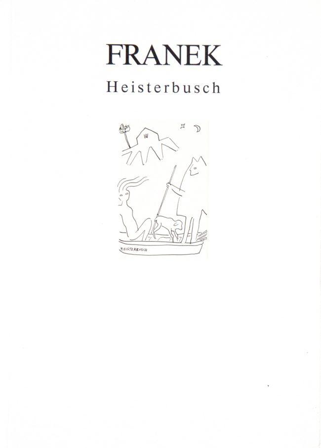 FRANEK Heisterbusch Galerie Dr. G. Winkelmann